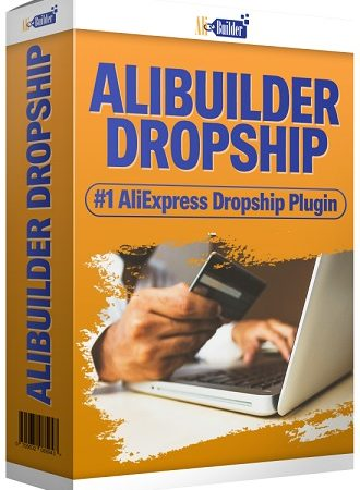 AliBuilder Dropship Review – Dropshipping Made Easy With AliBuilder